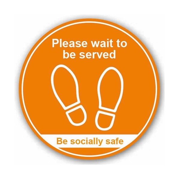 Please Wait To Be Served / Be Socially Safe (Floor Graphic)