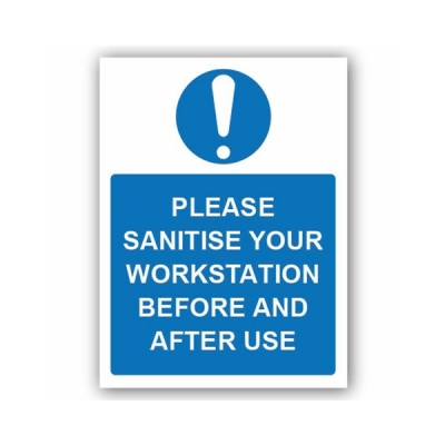 Please Sanitise Your Work Station 1mm Rigid PVC 300 x 400mm